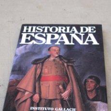 Libros de segunda mano: HISTORIA DE ESPAÑA - Nº 14 : FRANQUISMO - INSTITUTO GALLACH.. Lote 111688655