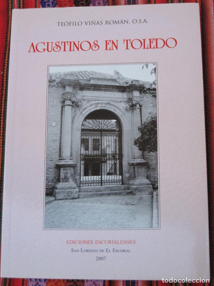 AGUSTINOS EN TOLEDO. (Libros de Segunda Mano - Historia Moderna)