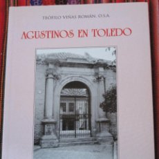 Libros de segunda mano: AGUSTINOS EN TOLEDO.. Lote 112009915