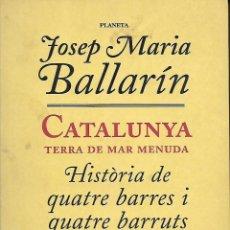Libros de segunda mano: CATALUNYA TERRA DE MAR MENUDA. Lote 112253299