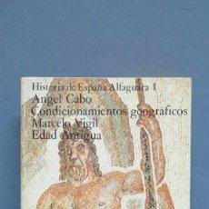 Libros de segunda mano: CONDICIONAMIENTOS GEOGRAFICOS. ANGEL CABO MARCELO VIGIL. Lote 112397267