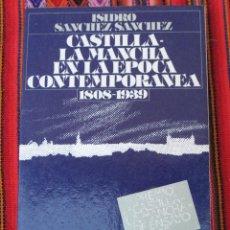 Libros de segunda mano: CASTILLA LA MANCHA EN LA EPOCA CONTEMPORANEA - 1808 - 1939. Lote 112425059