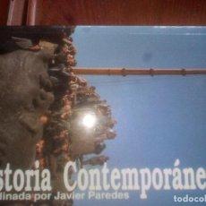 Libros de segunda mano: HISTORIA CONTEMPORÁNEA COORDINADA POR JAVIER PAREDES. Lote 112510335