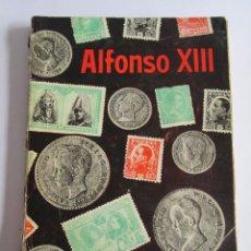 Libros de segunda mano: ALFONSO XIII - ANECDOTARIO - JOSE GUTIERREZ-RAVE - 1957 - GRAFICAS OSCA - RUSTICA 160 PAGINAS. Lote 112782651