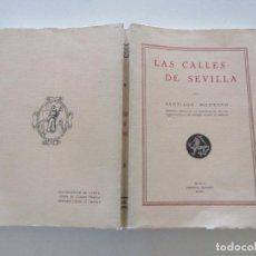 Libros de segunda mano: SANTIAGO MONTOTO. LAS CALLES DE SEVILLA. RM85628.. Lote 113055619