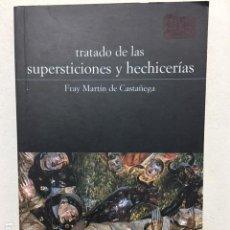 Libros de segunda mano: TRATADO DE SUPERSTICIONES Y HECHICERIAS. Lote 113109091