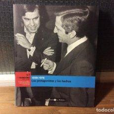 Libros de segunda mano: EL FRANQUISMO AÑO A AÑO - 1939-1976 LOS PROTAGONISTAS Y LOS HECHOS . Lote 113708547