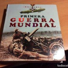 Libros de segunda mano: PRIMERA GUERRA MUNDIAL-MILITARÍA-. Lote 113711279
