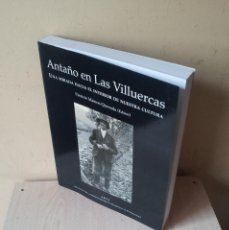 Libros de segunda mano: PATRICIO MATEOS-QUESADA - ANTAÑO EN LAS VILLUERCAS, UNA MIRADA HACIA EL INTERIOR DE NUESTRA CULTURA. Lote 113816343