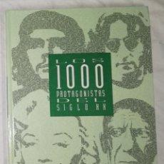 Libros de segunda mano: LOS 100 PROTAGONISTAS DEL SIGLO XX - DIARIO EL PAIS (EI). Lote 113941907