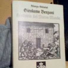 Libros de segunda mano: HISTORIA DEL NUEVO MUNDO. GIROLAMO BENZONI. Lote 113945795