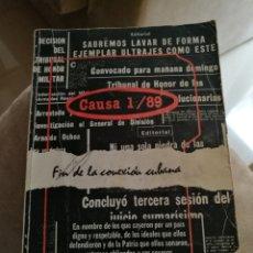 Libros de segunda mano: CAUSA 1/89 FIN DE LA CONEXIÓN CUBANA. EDITORIAL JOSE MARTI 1989. Lote 113973422