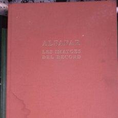 Libros de segunda mano: ALFAFAR LES IMATGES DEL RECORD - 2003. Lote 114372040