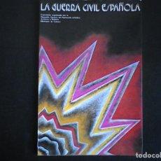 Libros de segunda mano: LA GUERRA CIVIL ESPAÑOLA PALACIO DE CRISTAL DE RETIRO OCTUBRE-DICIEMBRE 1980. Lote 114379035