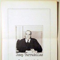 Libros de segunda mano: JOSEP TARRADELLAS PRESIDENT DE LA GENERALITAT DE CATALUNYA - BARCELONA 1975 - FULLET CLANDESTÍ - TAR. Lote 114416280