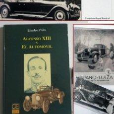 Libros de segunda mano: ALFONSO XIII Y EL AUTOMÓVIL LIBRO EMILIO POLO HISTORIA COCHES REY DE ESPAÑA HISPANO SUIZA COCHE FOTO. Lote 114465755