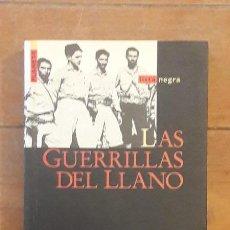 Libros de segunda mano: LAS GUERRILLAS DEL LLANO - EDUARDO FRANCO ISAZA - ED. PLANETA 1994. Lote 135882622