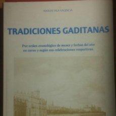Libros de segunda mano: TRADICIONES GADITANAS. ADOLFO VILA VALENCIA. Lote 114529899