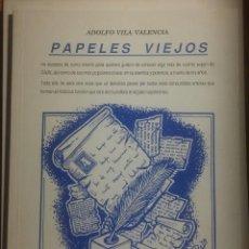 Libros de segunda mano: PAPELES VIEJOS. CADIZ. ADOLFO VILA VALENCIA. Lote 114530311