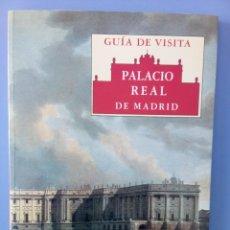 Libros de segunda mano: GUIA DE VISITA DEL PALACIO REAL DE MADRID PATRIMONIO NACIONAL 1ª EDICION 1999 NUEVO ARQUITECTURA. Lote 114629043