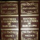 Libros de segunda mano: HISTÒRIES I LLEGENDES DE BARCELONA, PASSEJADA PELS CARRERS DE CIUTAT VELLA. JOAN AMADES. Lote 114698583
