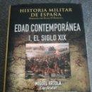 Libros de segunda mano: HISTORIA MILITAR DE ESPAÑA - EDAD CONTEMPORANEA I, EL SIGLO XIX. Lote 114708891