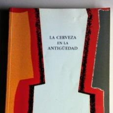 Libros de segunda mano: LA CERVEZA EN LA ANTIGÜEDAD FUNDACION CRUZCAMPO 2001. Lote 114713011