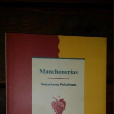 Libros de segunda mano: MANCHONERIAS, VERSACIONES PALACIEGAS, FRANCISCO JOSÈ GIL GALVAN Y JUAN MANUEL BEGINES TRONCOSO. Lote 114736699