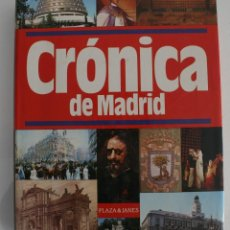 Libros de segunda mano - CRÓNICA DE MADRID. PLAZA & JANES EDITORES, 1990. LIBRO DE SUCESOS POR ORDEN CRONOLOGICO - SUMARIO - 114757399