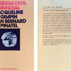 Libros de segunda mano: LA GUERRA CIVIL / JAQUELINE GRAPIN , JEAN BERNARD PINATEL. 1ª ED. MONTE ÁVILA EDITORES, 1978. . Lote 114764683