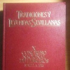 Libros de segunda mano: TRADICIONES Y LEYENDAS SEVILLANAS. (ED. ESPECIAL) JOSE MARIA DE MENA. Lote 114775859