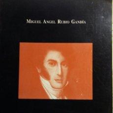 Libros de segunda mano: DESAMORTIZACIÓN ECLESIÁSTICA EN GRANADA, 1836-1837 MIGUEL ANGEL RUBIO GANDIA. Lote 115168591