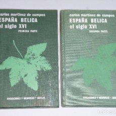 Libros de segunda mano: ESPAÑA BELICA SIGLO XVI. (2 TOMOS). Lote 115534151