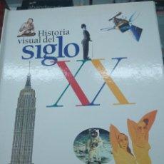 Libros de segunda mano: HISTORIA VISUAL DEL SIGLO XX. EL PAIS AGUILAR. INCOMPLETO. Lote 115686471
