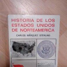 Libros de segunda mano: 'HISTORIA DE LOS ESTADOS UNIDOS DE AMÉRICA'. CARLOS MÁRQUEZ STERLING. Lote 115686807