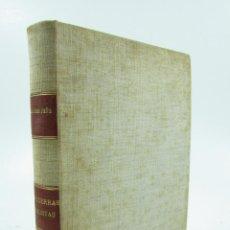 Libros de segunda mano: LAS GUERRAS CARLISTAS, JUAN JOSÉ PEÑA, 1940, EDITORIAL ESPAÑOLA, 1ª EDICIÓN, SAN SEBASTIÁN.16,5X22CM. Lote 116073499
