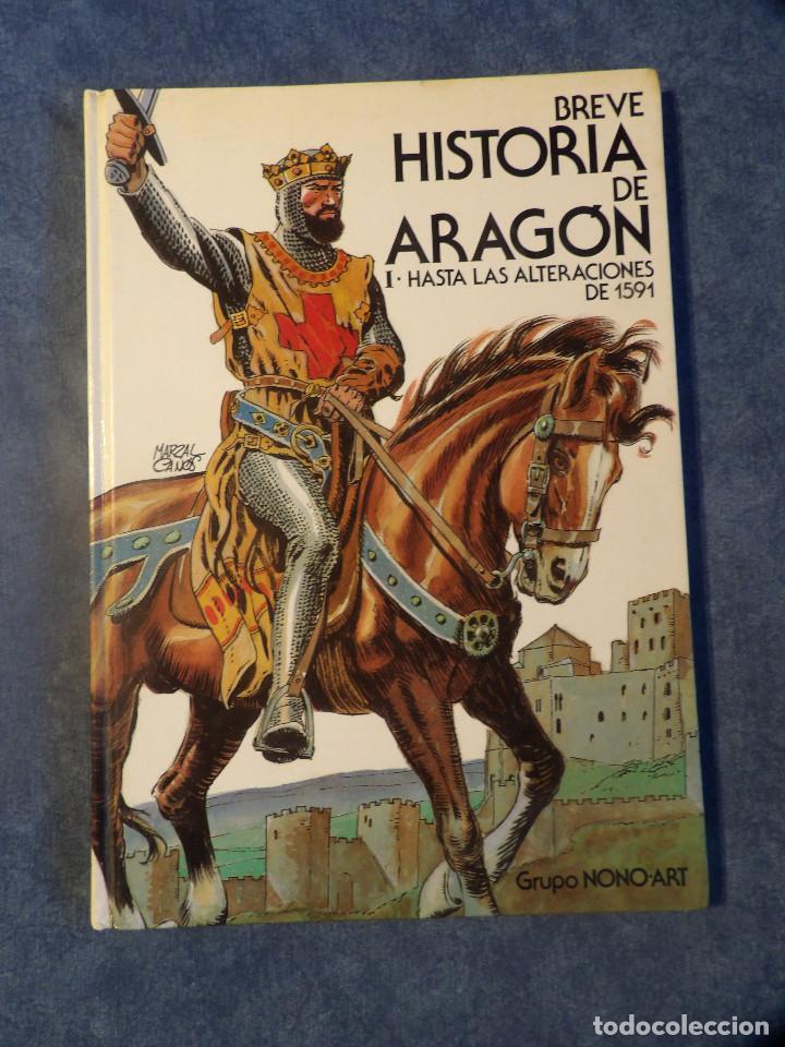 Libros de segunda mano: BREVE HISTORIA DE ARAGÓN - Foto 2 - 116121295