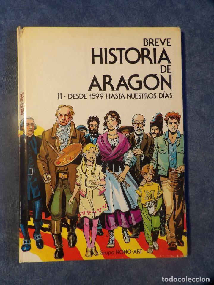 Libros de segunda mano: BREVE HISTORIA DE ARAGÓN - Foto 3 - 116121295