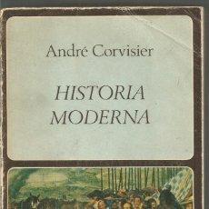 Libros de segunda mano - ANDRE CORVISIER. HISTORIA MODERNA. LABOR UNIVERSITARIA - 116157331