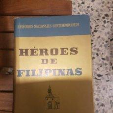Libros de segunda mano: HÉROES DE FILIPINAS. Lote 116610211