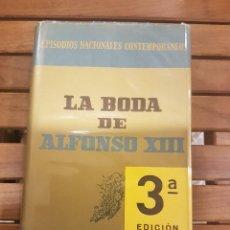 Libros de segunda mano: LA BODA DE ALFONSO XIII. Lote 116614715