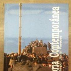 Libros de segunda mano: HISTORIA CONTEMPORÁNEA- JAVIER PAREDES ALONSO. Lote 129058415