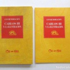 Libros de segunda mano: LOTE DOS LIBROS SOBRE LA CONMEMORACIÓN CARLOS III Y LA ILUSTRACIÓN, VER FOTOS ADICIONALES. Lote 117024331