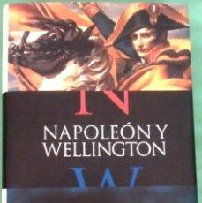 Libros de segunda mano: NAPOLEÓN Y WELLINGTON DE ANDREW ROBERTS. . Lote 117705723