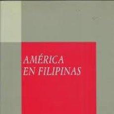 Libros de segunda mano: AMÉRICA EN FILIPINAS. ANTONIO M. MOLINA. Lote 117770959