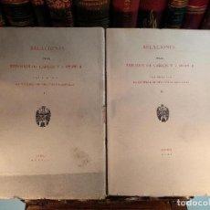 Libros de segunda mano: RELACIONES DE LOS REINADOS DE CARLOS V Y FELIPE II - 2 TOMOS - SOCIEDAD DE BIBLIÓFILOS ESPAÑOLES - . Lote 117930719