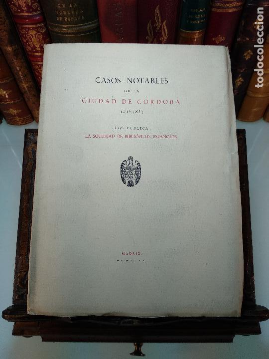 CASOS NOTABLES DE LA CIUDAD DE CÓRDOBA ( ¿1618? )SOCIEDAD DE BIBLIÓFILOS ESPAÑOLES - MADRID - 1949 - (Libros de Segunda Mano - Historia Moderna)