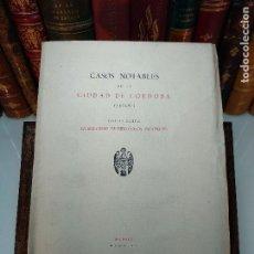 Libros de segunda mano: CASOS NOTABLES DE LA CIUDAD DE CÓRDOBA ( ¿1618? )SOCIEDAD DE BIBLIÓFILOS ESPAÑOLES - MADRID - 1949 -. Lote 117979827