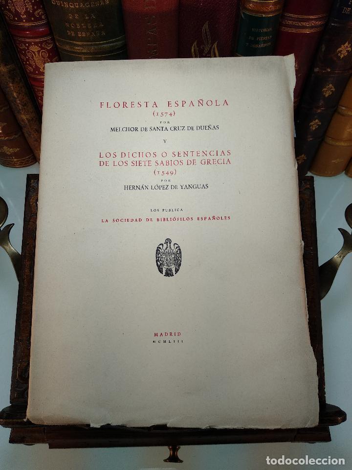 FLORESTA ESPAÑOLA(1574) - MELCHOR DE SANTA CRUZ DE DUEÑAS Y LOS DICHOS O SENTENCIAS DE LOS SIETE SAB (Libros de Segunda Mano - Historia Moderna)