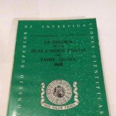 Libros de segunda mano: LA HISTORIA DE LAS ISLAS E INDIOS VISAYAS DEL PADRE ALCINA 1668.. MARTÍN-MERAS E HIGUERAS... Lote 118027439